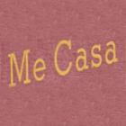 ME CASA